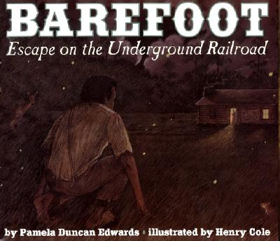 Barefoot By Edwards, Pamela Duncan/ Cole, Henry (ILT)