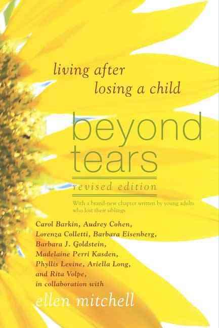 Beyond Tears By Mitchell, Ellen/ Barkin, Carol (CON)/ Cohen, Audrey (CON)/ Colletti, Lorenza (CON)/ Eisenberg, Barbara (CON)
